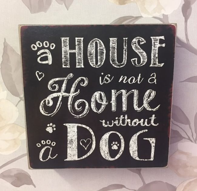 House is Not A Home Without A Dog ~ Vintage Chalkboard Style Plaque